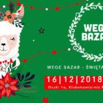 Wege Bazar – Święta bez karpia vol 5!