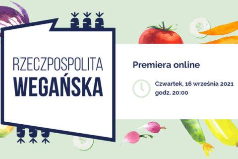 Rzeczpospolita Wegańska – premiera online